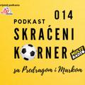 Skraćeni korner 014: Zvezdin kraj evropskog puta i uvod u proleće u Ligi šampiona