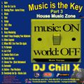 Top Soulful House Music Mix by DJ Chill X - Music is the Key Part 3