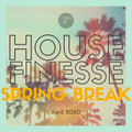 House Finesse 85 - Spring Break 2020 (with Lemon Yellow Pea)