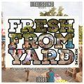 "[mix] I-TAL SOUND - ""FRESH FROM YARD 3"""