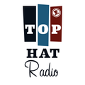 Top Hat Radio- 05042021