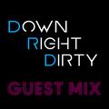 Down Right Dirty Guest Mix 035 - Frivolous Jackson