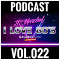 I Love 80's Vol. 022 by JL MARCHAL on Galaxie Radio Belgium