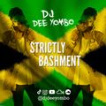 Strictly Bashment Mix Vol.1 - @DJDEEYOMBO