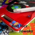 DJ Bart Nice - Fawaka
