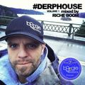 #DerpHouse Volume 1 - Mixed by Riche Boom