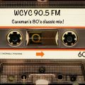 Caveman's WCYC 90.5 Fm (80's-90's) Mix! (created 1995) (Digitally remastered)