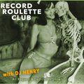 RECORD ROULETTE CLUB #134