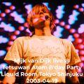 Mijk van Dijk live @ Tetsuwan Atom Astroboy Birthday Party,  2003-04-19