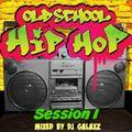 Old School HipHop Session I