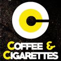 Coffee and Cigarettes - Sex On The Radio - 05/03/2015