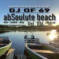 AbSoulute Beach 106 - slow smooth deep