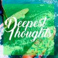 Deepest Thoughts    Skattekisten Episode 018    Live Set