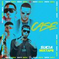 DJ Latin Prince Presents: Sucia Mixtape Part 18 (Urban Latino) DJ CASE  (BOSTON, MASS)