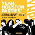 Yeah Houston Parties!: Volume 9 (7.21.2018) (Live)