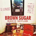 BROWN SUGAR @Radio Skylab 20/9/21