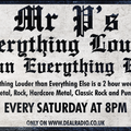 Mr P,s Everything Louder Than Everything Else Show 50 Broadcast Date 20/02/2021