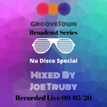 GrooveTown Broadcast Series 09/05/20 Mixed Live by Joe Truby