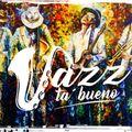 JazzTaBueno 02/2021 *I Fell Lucky*