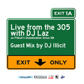 DJ Illicit on Live from the 305 with DJ Laz - Pitbull's Globalization on Sirius XM (7-24-21)
