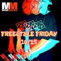 FREESTYLE FRIDAY 10/25