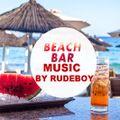 BEACH BAR MUSC BY RUDEBOY