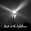 Back at the Lighthouse Vol. 2