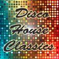 ****Disco House Classics****