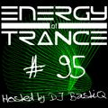 EoTrance #95 - Energy of Trance - hosted by DJ BastiQ
