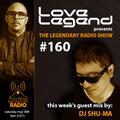 Love Legend pres. The Legendary Radio Show (29-05-2021) - Guest DJ Shu-Ma