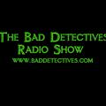 33. Bad Detectives Radio Show (18/08/19 Pt.1). The Bad Detectives Radio Show - Part 1.