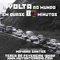 A VOLTA AO MUNDO EM QUASE 80 MINUTOS EPISODIO 12 na MUTANTE RADIO