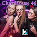 Club House 46