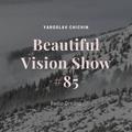 Yaroslav Chichin - Beautiful Vision Radio Show 23.01.20