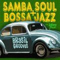 Brasil Samba Soul & Bossa Grooves