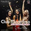 """""""Club Maretimo"""" Broadcast 44 - the finest house & chill grooves in the mix"""
