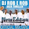 DJ Rob E Rob & Jack Thriller - New Edition: The Official Mixtape