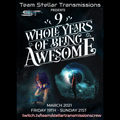 9 Whole Yers of Being Awesome, Stellar Transmissions Festival