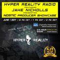 Hyper Reality Radio 060 – Jake Nicholls presents: Nostic Producer Showcase