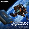 Lost Language w/ Optimus Funk - 27-Mar-21