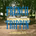 Ponytail Journal's  'French Trippin' Summer Mix-Tape