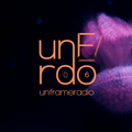 unframe radio _/ 06 - Shigeto, M.RUX, Wolf Muller