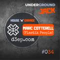 Underground JACK #034 | MARC COTTERELL
