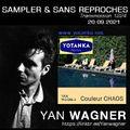 RADIO S&SR Transmission N°1224 – 20.09.2021 (TOP Of The Week YAN WAGNER «Couleur Chaos» Yotanka )