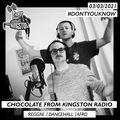 Chocolate From Kingston Radio - 03.03.2021   #DontYouKnow