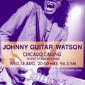 CHICAGO CALLING / JOHNNY GUITAR WATSON