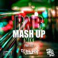 #RNBMashUp Part.02 // R&B, Hip Hop, Dancehall & U.K. // Instagram: djblighty