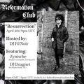 "Dj Dragnet - Reformation #10 - ""Resurrection""  (04-04-2021)"
