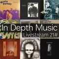 In Depth Music Livestream 21# (11-08-2020)