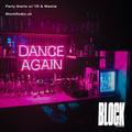 Party Starts w/ TD & Westie @ Block Radio - 30th July 2021